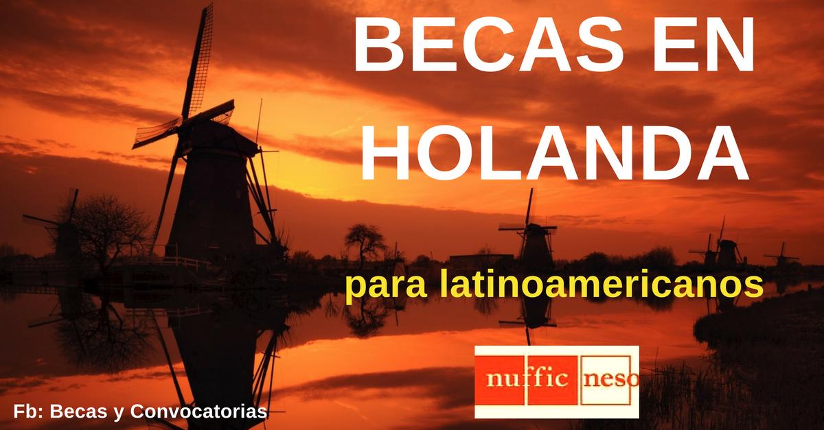 becas universitarias en Holanda para latinoamercianos
