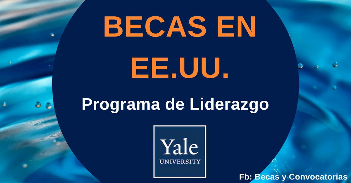 becas en Yale para latinoamericanos