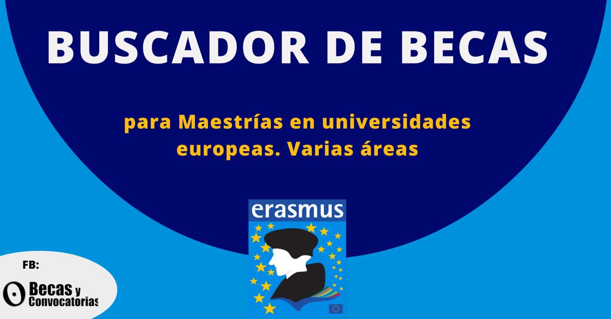 Buscador de becas para maestrías en universidades europeas. Erasmus