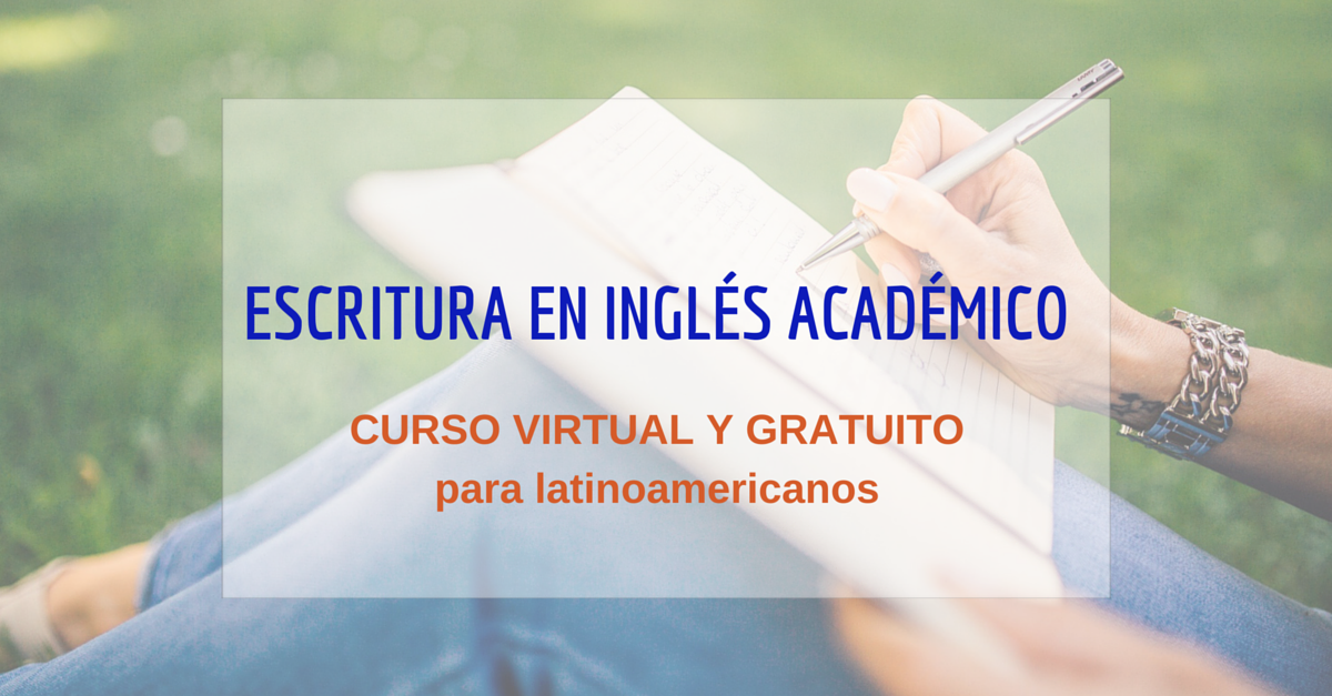 Como redactar un ensayo en inglés es el eje del curso online y gratis