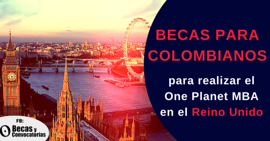 Becas para colombianos posgrado en Gestión Empresarial en el Reino Unido