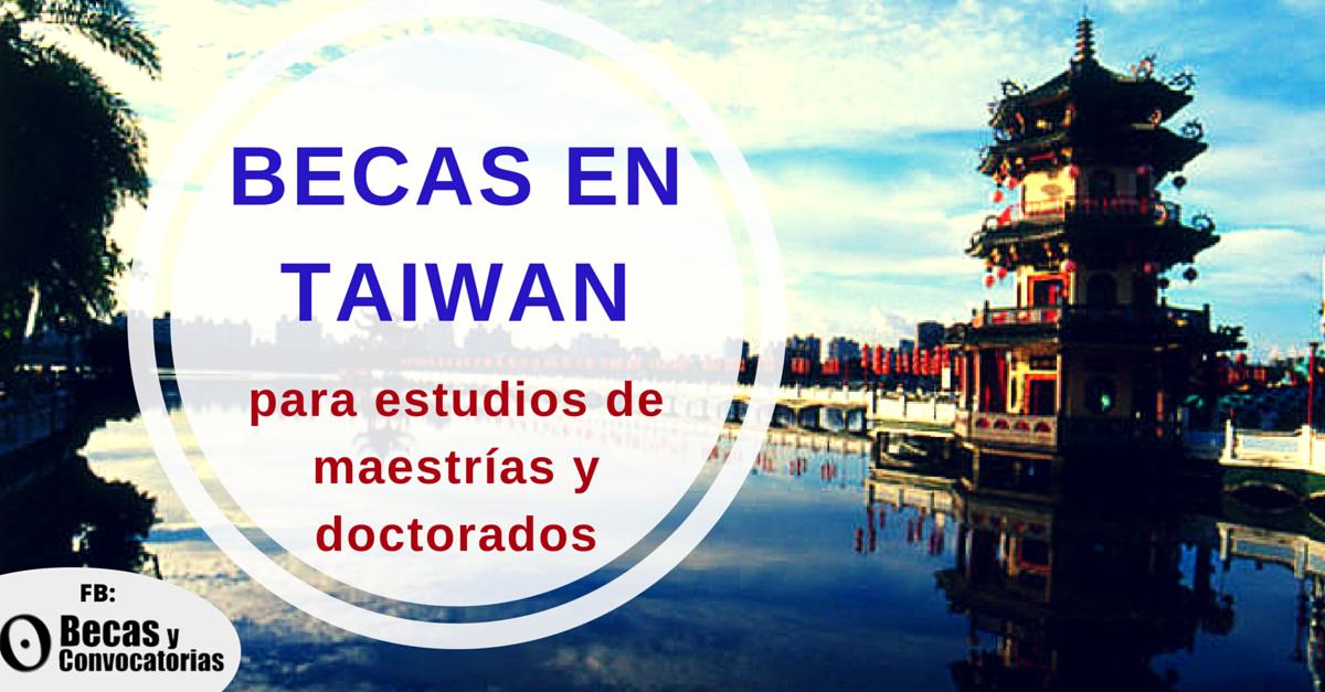 Becas para maestrías y doctorados en Taiwan dirigidas a latinoamericanos