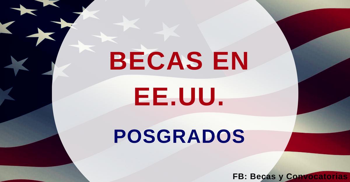 becas posgrados en USA