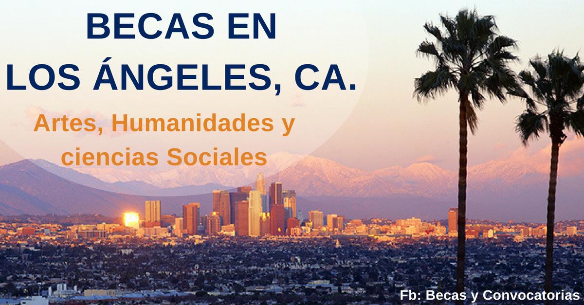 Becas de arte y humanidades - Los ángeles CA