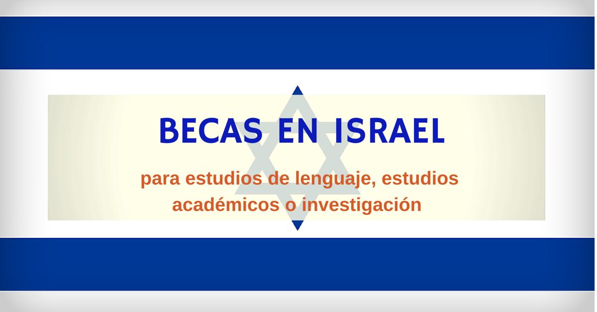 Becas en Israel para extranjeros