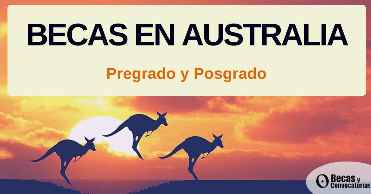 becas posgrado y pregrado en Australia
