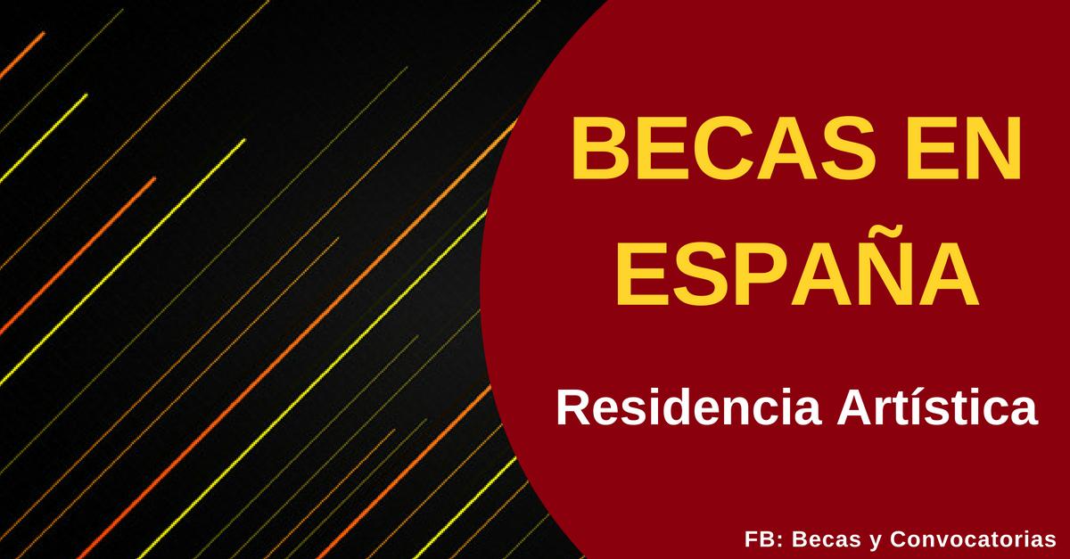 Becas en España para residencias artísticas dirigidas a extranjeros