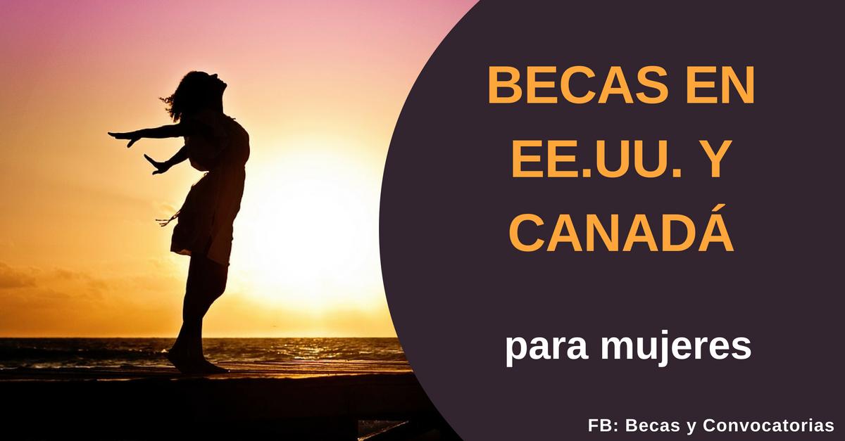 Becas en EEUU y Canada dirigidas a mujeres de cualquier nacionalidad - Posgrados
