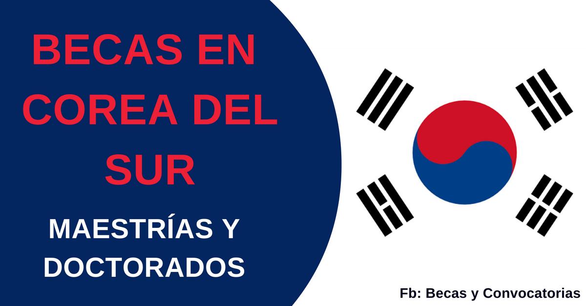 becas en corea del sur y maestrias