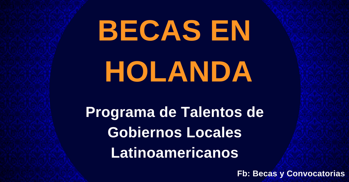 becas en holanda para latinoamericanos