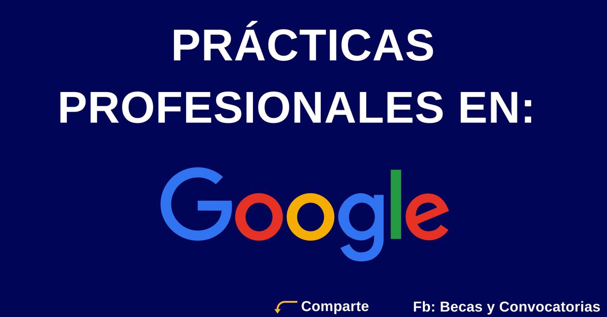 Prácticas profesionales en Google