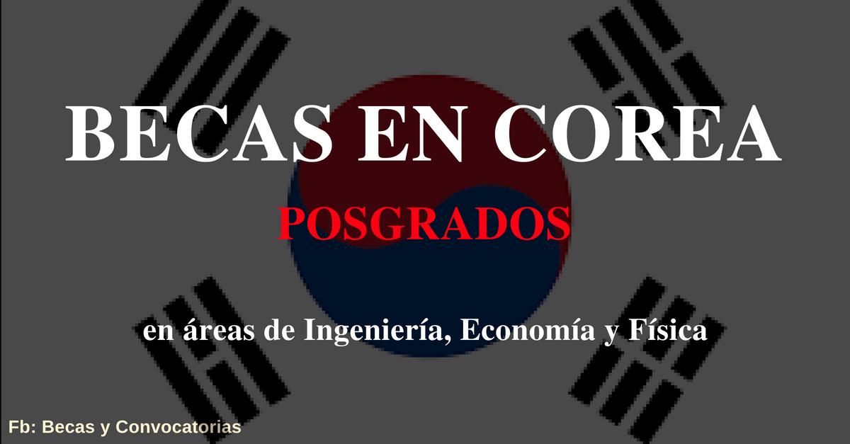 becas de posgrados en corea
