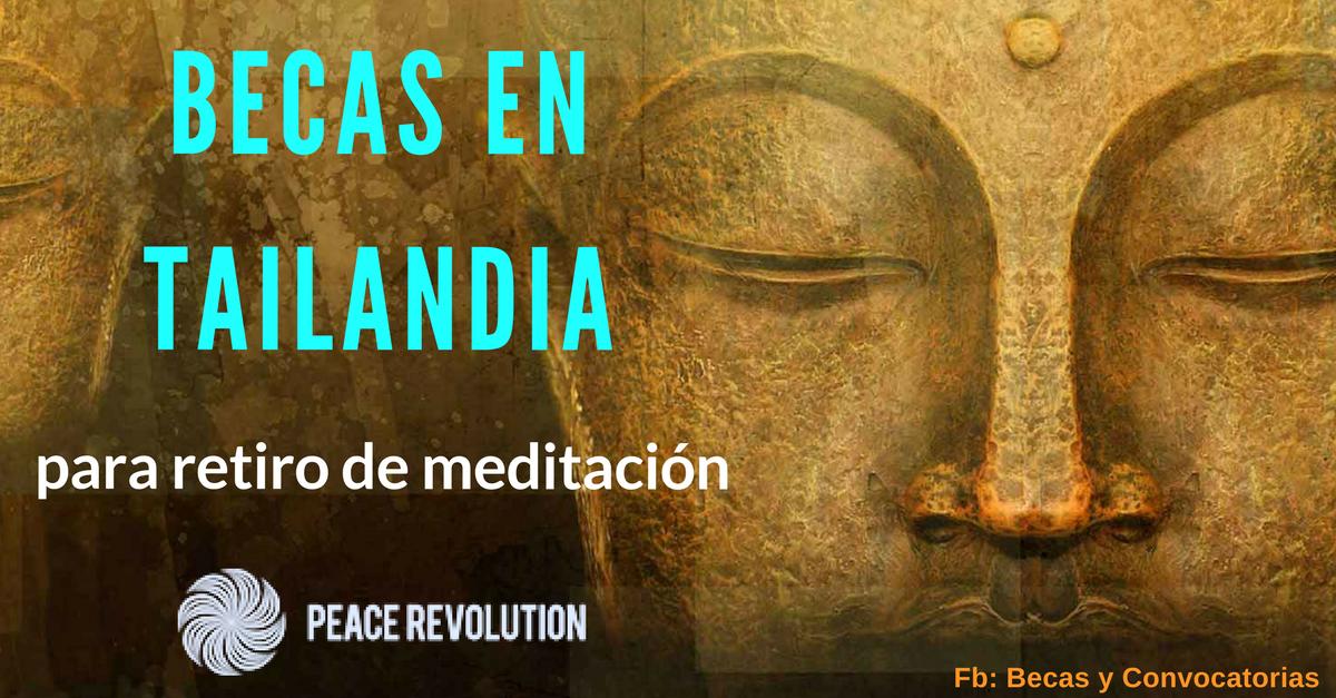 Becas en Tailandia a retiro de meditación con alojamiento y otros beneficios