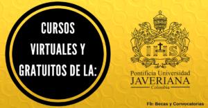Inscríbete a estos cursos virtuales y gratuitos de la Universidad Javeriana de Colombia