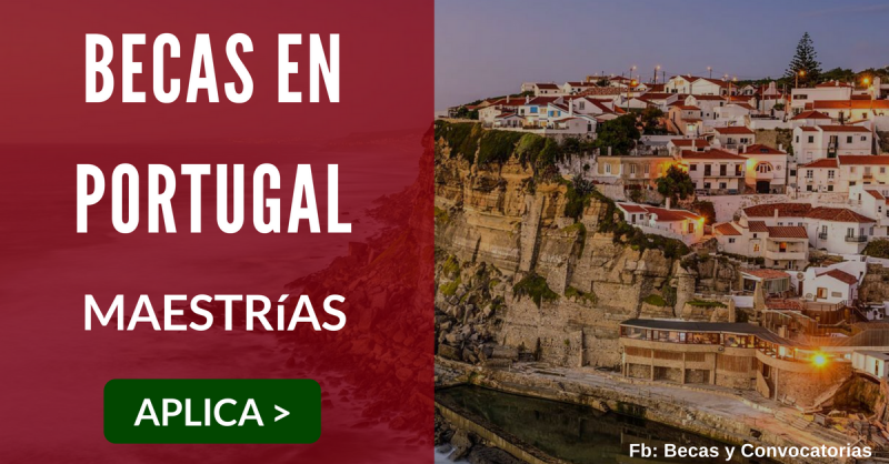 Becas en Portugal para maestrías
