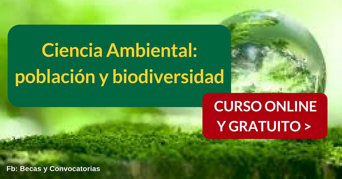 Curso online y gratuito sobre Ciencias Ambientales: población y biodiversidad