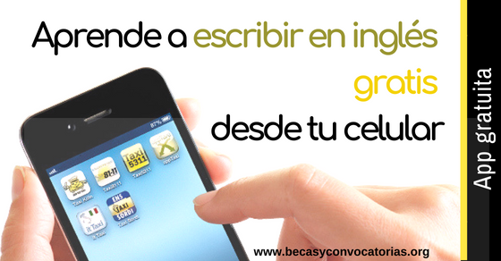 Aprende a escribir en inglés gratis y desde tu celular