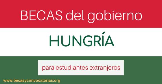 Becas del gobierno de Hungría para estudiantes extranjeros