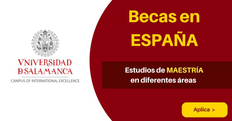 Becas universitarias en España en la Universidad de Salamanca para maestría