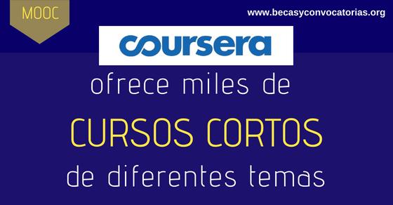 Coursera ofrece miles de cursos cortos MOOC de diferentes temas