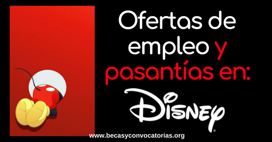 Ofertas de empleo y pasantías en Disney a nivel internacional