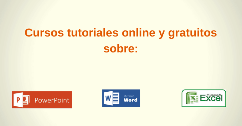 Cursos de Excel , Power Point y Word gratis