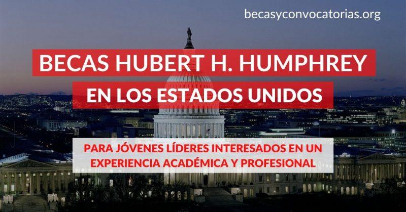 Becas Hubert H. Humphrey en Estados Unidos para líderes globales