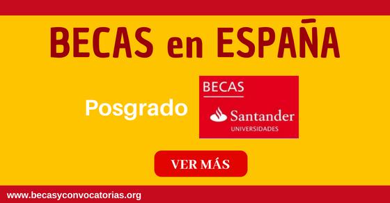 Becas Santander para estudiar posgrados en España