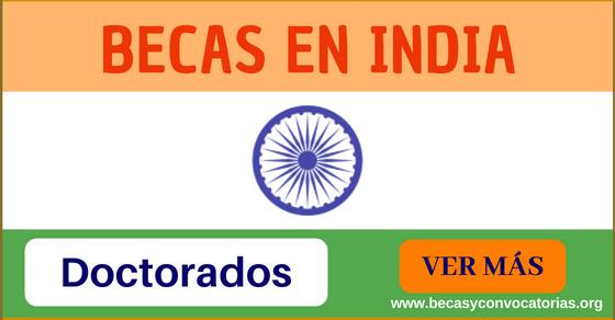 Becas doctorado en India en áreas de ciencia y salud. Con estipendio mensual