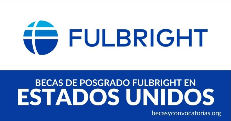 becas fulbright estados unidos