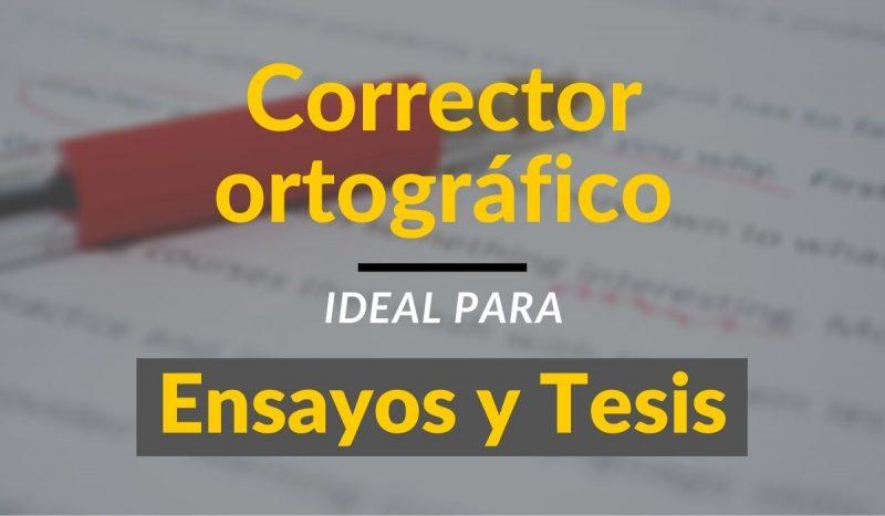 corrector ortografico para tesis y ensayos