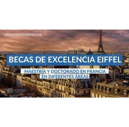 becas eiffel maestria doctorado francia