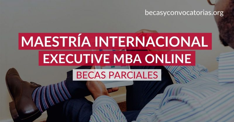 Formato Educativo ofrece 50 becas del 83% de la matrícula para su Executive MBA, modalidad a distancia. Precio final 650 US$.