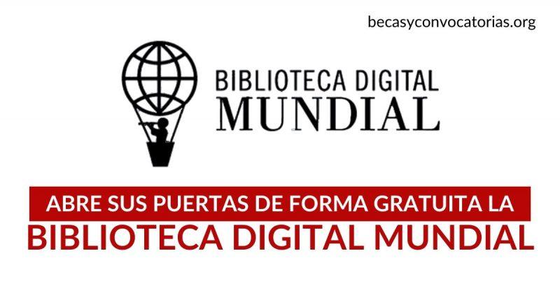 La UNESCO abre las puertas de forma gratuita a la Biblioteca Digital Mundial