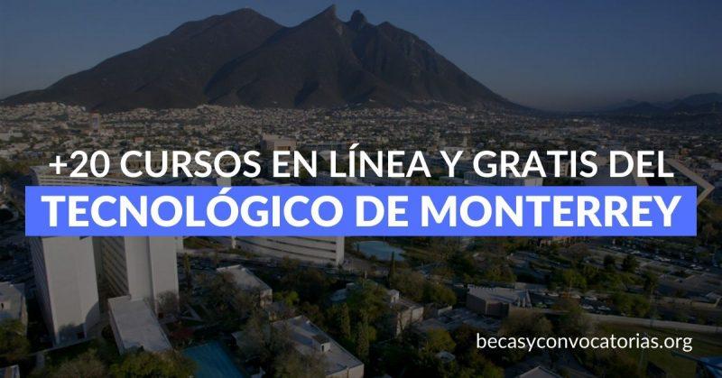 +20 cursos gratis y en línea del Tecnológico de Monterrey