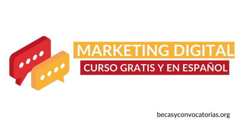 Inscríbete en el curso en línea de Marketing Digital ¡Totalmente gratis y en español!