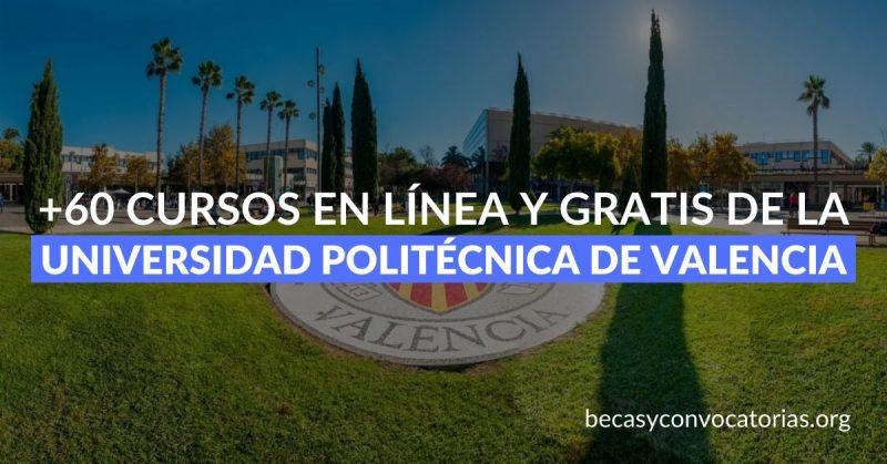 +60 cursos gratis y en español de la Universidad Politécnica de Valencia