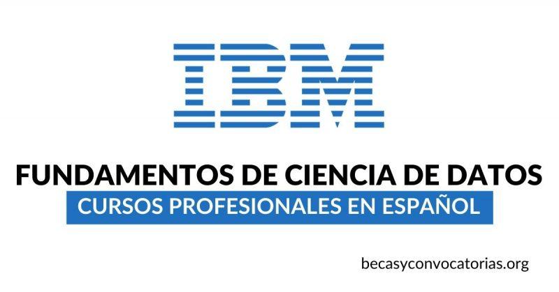 Cursos gratuitos de IBM en fundamentos de ciencia de datos