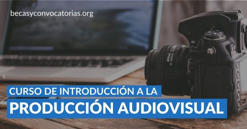La UNAM ofrece su curso en introducción a la producción audiovisual