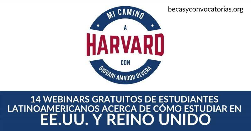 Mi Camino a Harvard 14 webinars sobre cómo estudiar en las mejores universidades de EE.UU. y Reino Unido