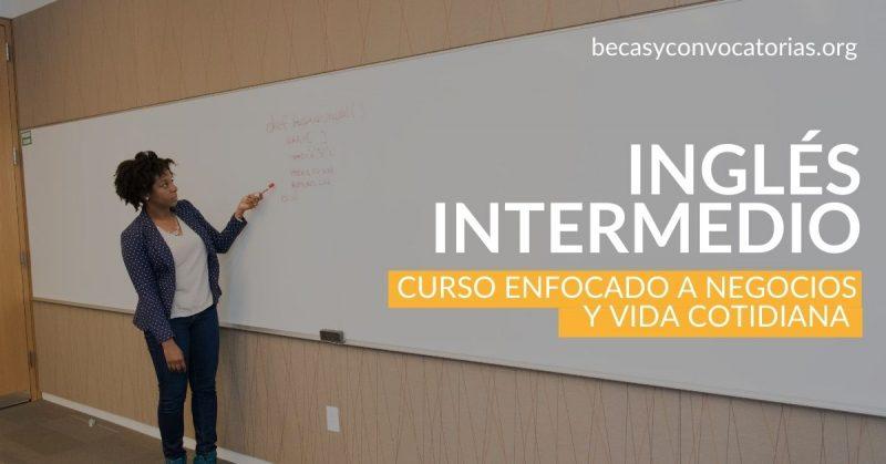 Inglés intermedio Curso para negocios y vida cotidiana