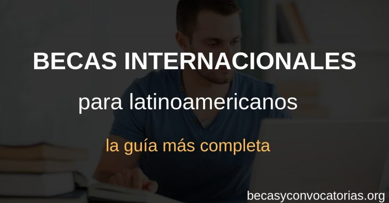 Guía sobre becas internacionales para latinoamericanos