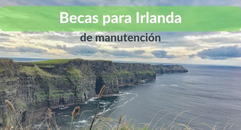 becas de manutencion para estudiar en irlanda