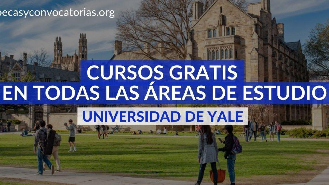 Cursos En Linea Gratis De La Universidad Yale En Todas Las Areas