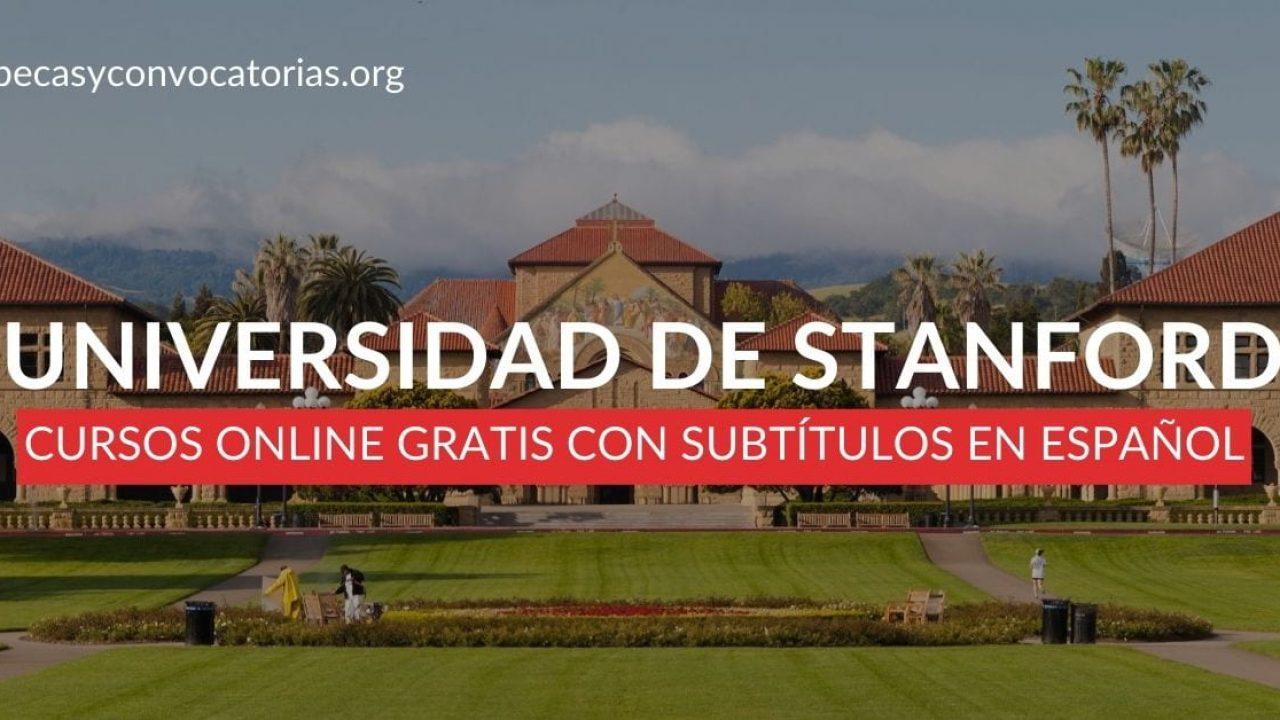 12 Cursos De Stanford Online Con Subtitulos En Espanol