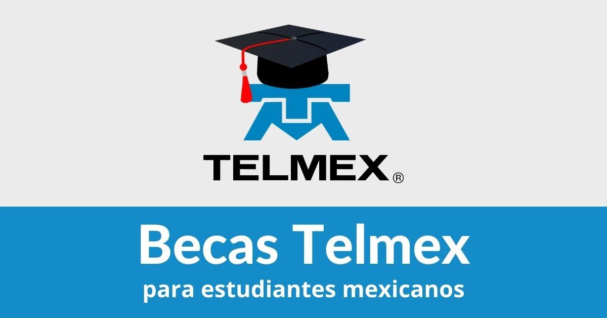 becas telmex para estudiantes