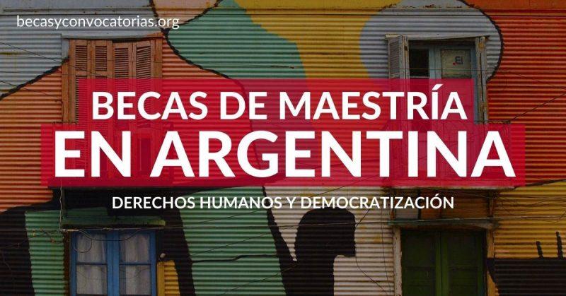 becas maestria argentina democratización derechos humanos democr