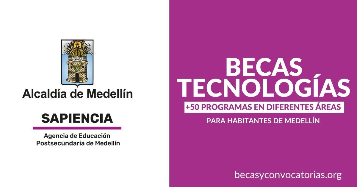 Becas tecnologías Medellín